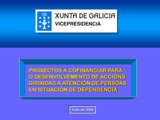 PROXECTOS A COFINANCIAR PARA O DESENVOLVEMENTO DE ACCIÓNS DIRIXIDAS A ATENCIÓN DE PERSOAS