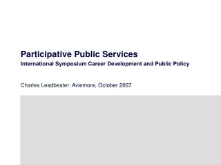 Participative Public Services  International Symposium Career Development and Public Policy