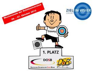 Der Deutsche Sch�tzenbund  � eine starke Gemeinschaft!