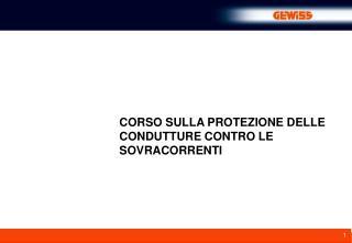 CORSO SULLA PROTEZIONE DELLE CONDUTTURE CONTRO LE SOVRACORRENTI