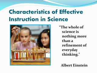 Characteristics of Effective Instruction in Science