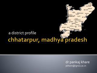 Chhatarpur, madhya pradesh