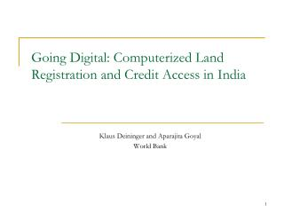 Going Digital: Computerized Land Registration and Credit Access in India