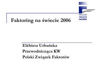Faktoring na świecie 2006