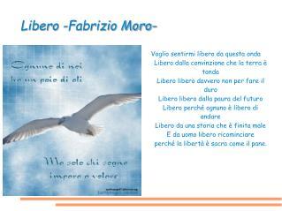 Libero -Fabrizio Moro-