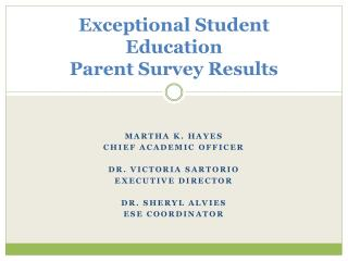 Exceptional Student Education Parent Survey Results