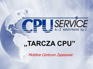 """""""TARCZA CPU"""""""