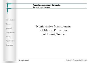 Noninvasive Measurement of Elastic Properties of Living Tissue