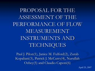 PROPOSAL FOR THE ASSESSMENT OF THE PERFORMANCE OF FLOW MEASUREMENT INSTRUMENTS AND TECHNIQUES