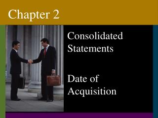 Consolidated Statements  Date of Acquisition