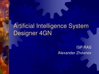 Artificial Intelligence System Designer 4GN