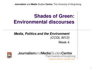 Shades of Green: Environmental discourses