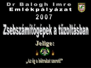 Dr Balogh Imre  Emlékpályázat