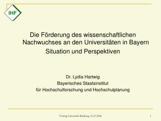 Die Förderung des wissenschaftlichen Nachwuchses an den Universitäten in Bayern