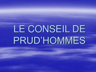 LE CONSEIL DE PRUD HOMMES