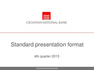 Standard presentation format