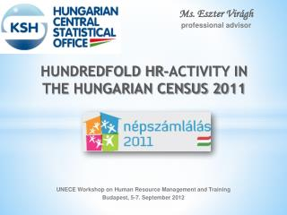 HUNDREDFOLD HR-ACTIVITY IN THE HUNGARIAN CENSUS 2 011