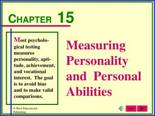 Measuring Personality and  Personal Abilities