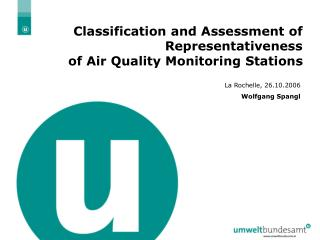 Classification and Assessment of Representativeness of Air Quality Monitoring Stations