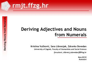 Deriving Adjectives and Nouns  from Numerals