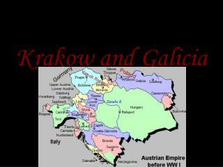 Krakow and Galicia