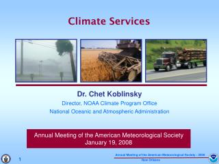 Annual Meeting of the American Meteorological Society January 19, 2008