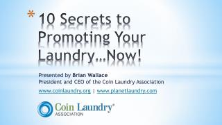 10 Secrets to Promoting Your Laundry�Now!