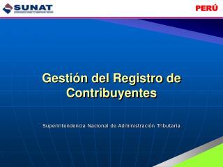 Gesti n del Registro de Contribuyentes