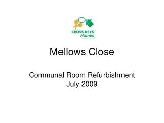 Mellows Close