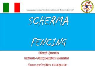 SCHERMA FENCING