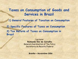 Taxes on Consumption of Goods and Services in Brazil