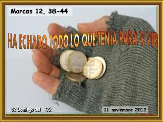 Marcos 12, 38-44