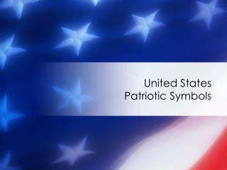 United States Patriotic Symbols