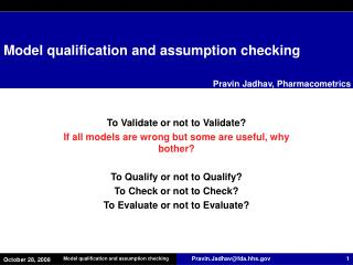 Model qualification and assumption checking