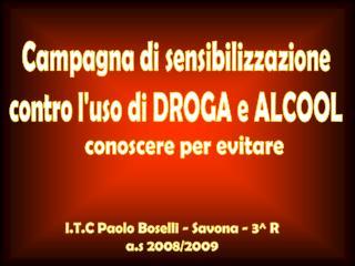 I.T.C Paolo Boselli - Savona - 3^ R a.s 2008/2009