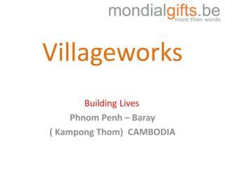 Villageworks
