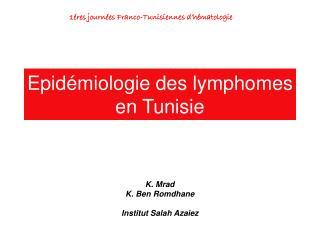 Epidémiologie des lymphomes en Tunisie