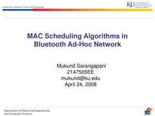 MAC Scheduling Algorithms in Bluetooth Ad-Hoc Network