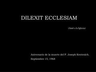 DILEXIT ECCLESIAM