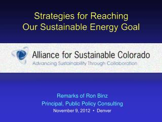 Strategies for Reaching  Our Sustainable Energy Goal
