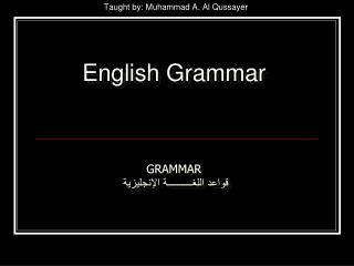 Taught by: Muhammad A. Al Qussayer