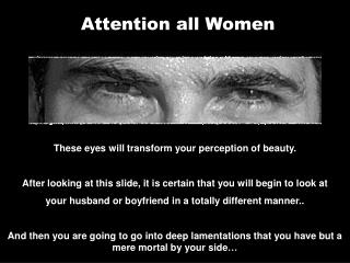 Attention all Women