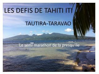 TAUTIRA-TARAVAO
