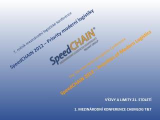SpeedC HAIN  2012 – Priority moderní logistiky