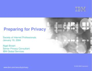 Preparing for Privacy