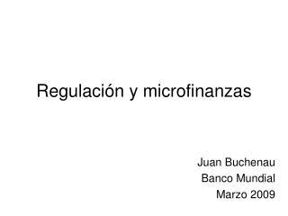Regulaci n y microfinanzas