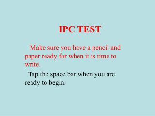 IPC TEST