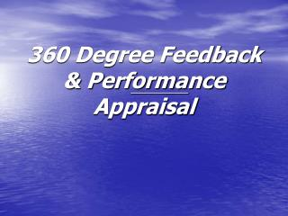 360 Degree Feedback & Performance Appraisal