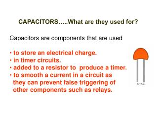 CAPACITORS…..What are they used for?