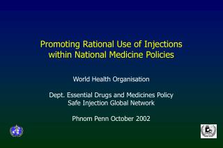 Promoting Rational Use of Injections  within National Medicine Policies